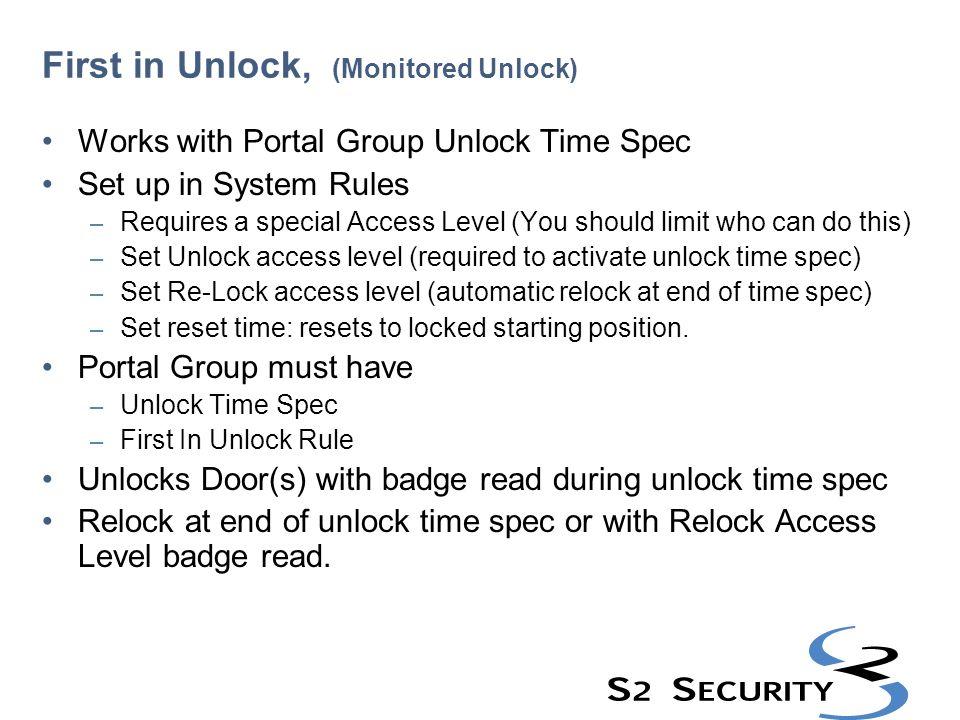 First in Unlock, (Monitored Unlock)