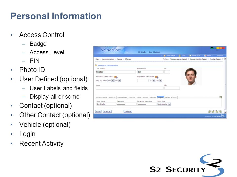 Personal Information Access Control Photo ID User Defined (optional)