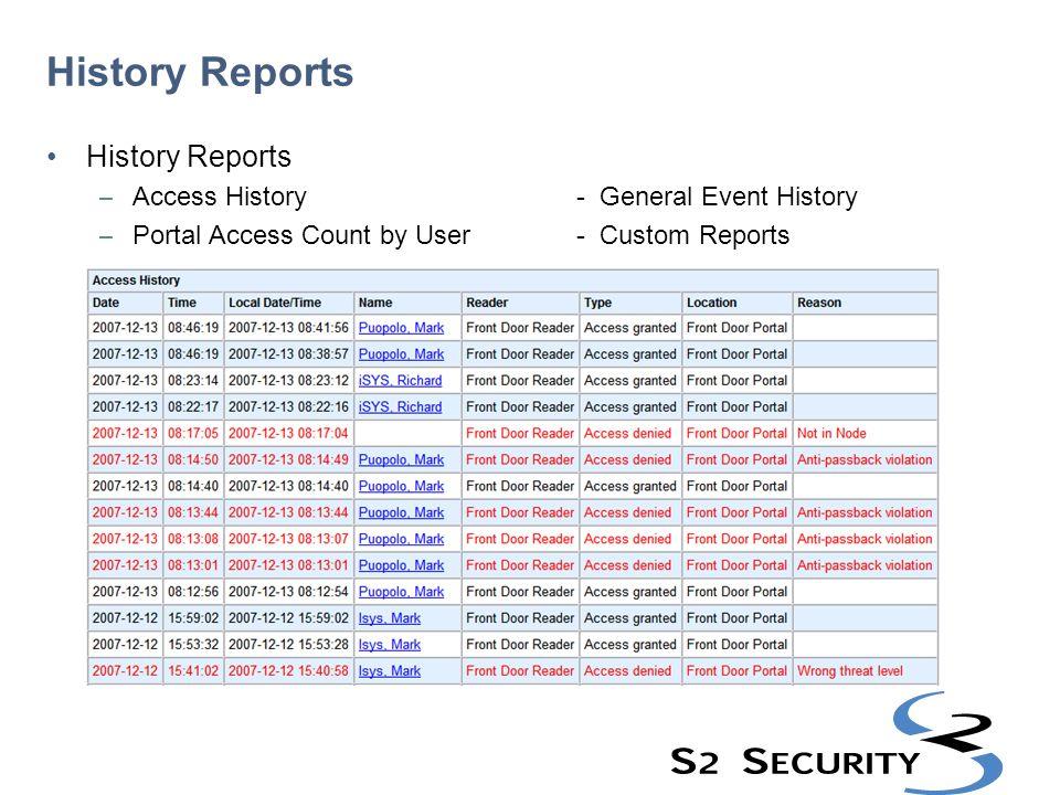 History Reports History Reports Access History - General Event History