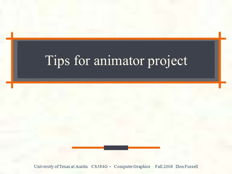 Tips for animator project