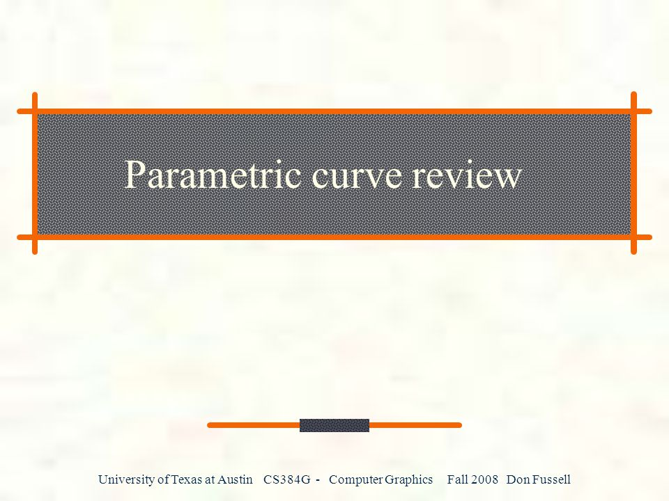 Parametric curve review