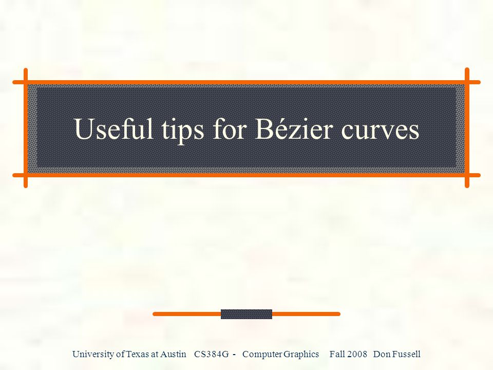 Useful tips for Bézier curves