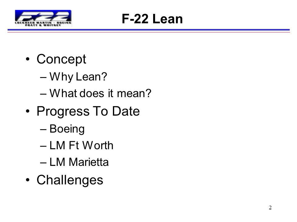 F-22 Lean Concept Progress To Date Challenges Why Lean