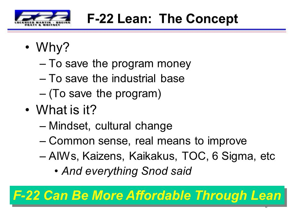 F-22 Can Be More Affordable Through Lean