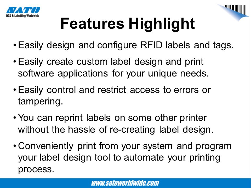 Features Highlight Easily design and configure RFID labels and tags.