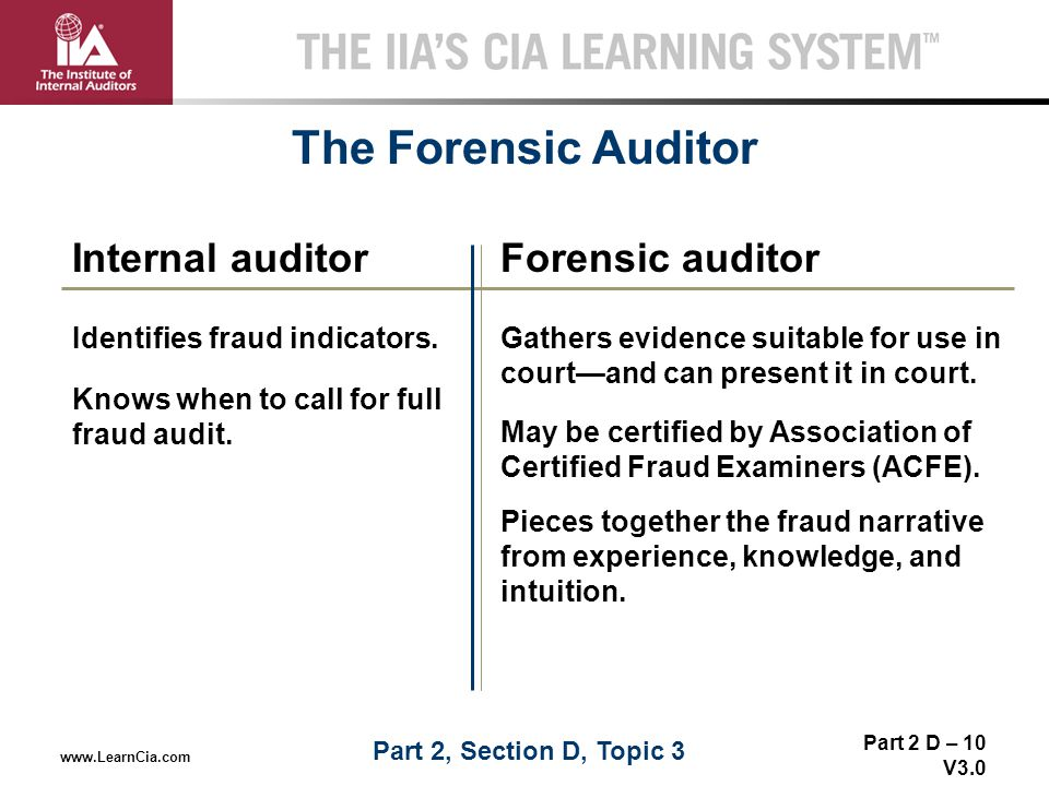 The Forensic Auditor Internal auditor Forensic auditor