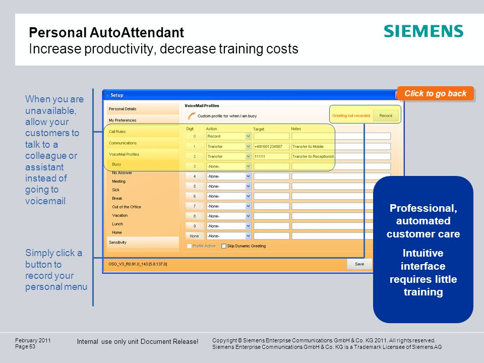 Personal AutoAttendant Increase productivity, decrease training costs