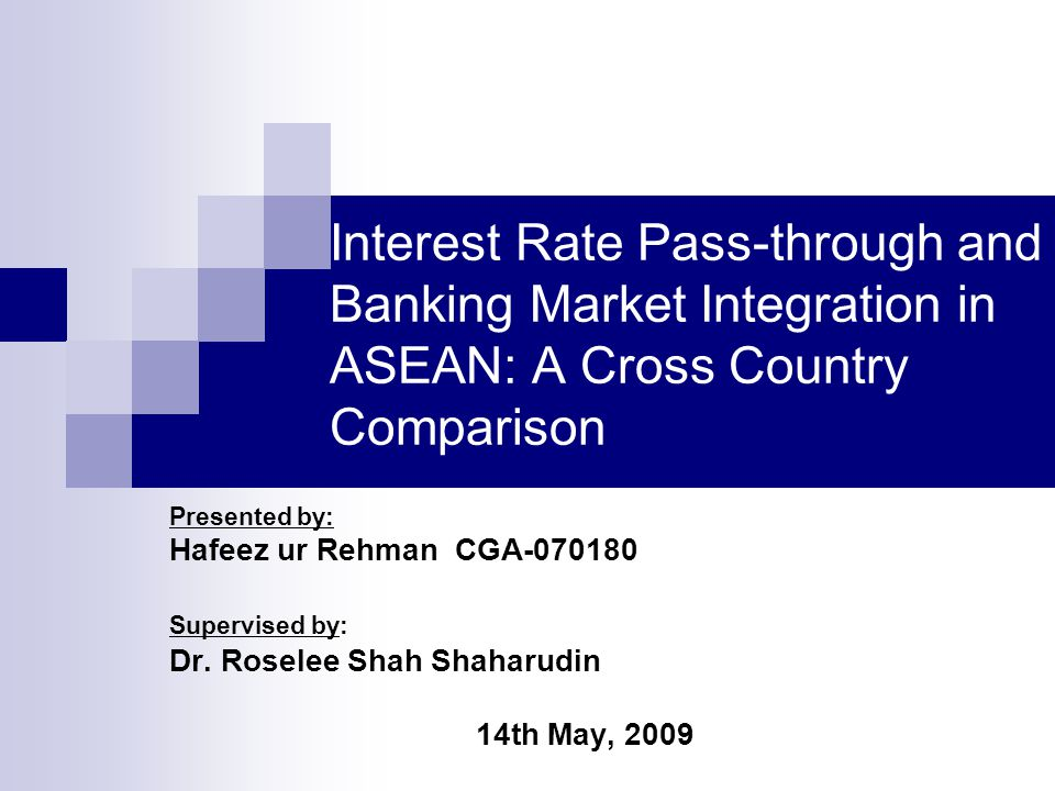 Interest Rate Pass-through and Banking Market Integration in ASEAN: A Cross Country Comparison