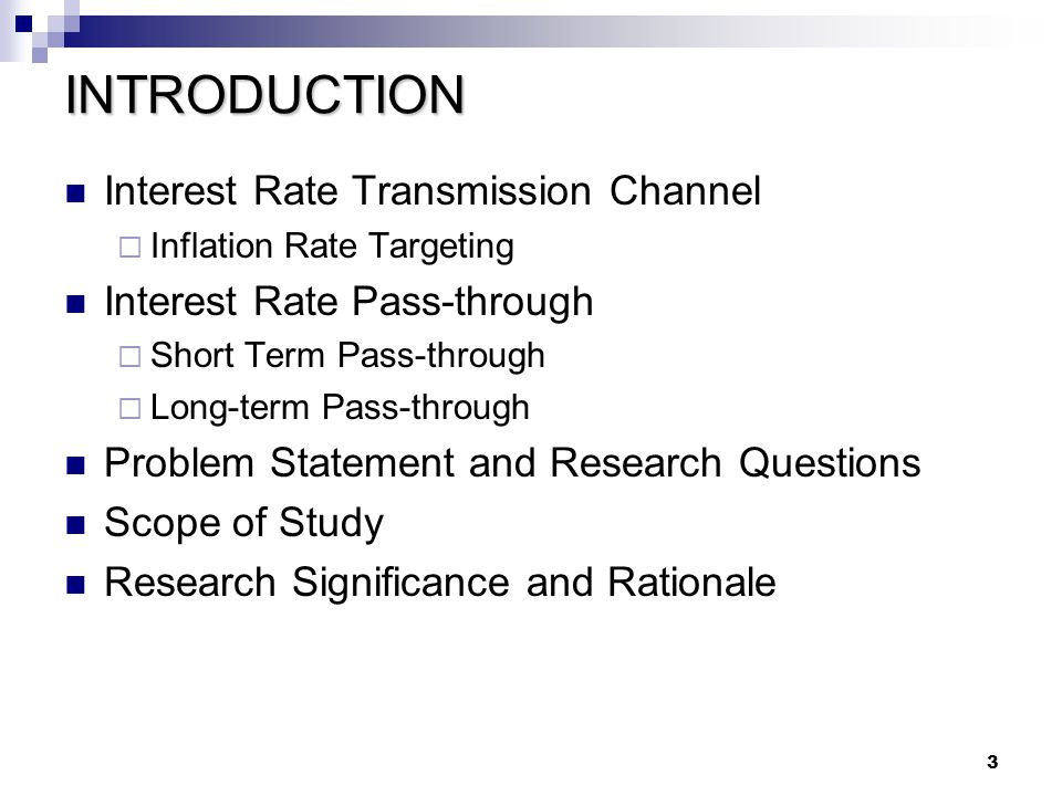 INTRODUCTION Interest Rate Transmission Channel