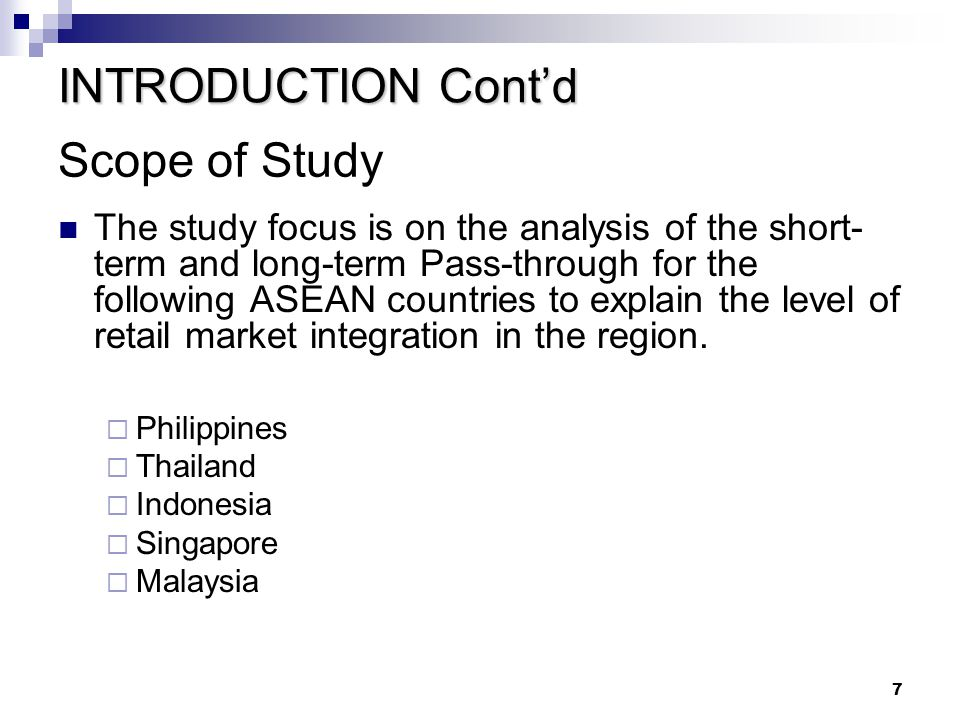 INTRODUCTION Cont'd Scope of Study