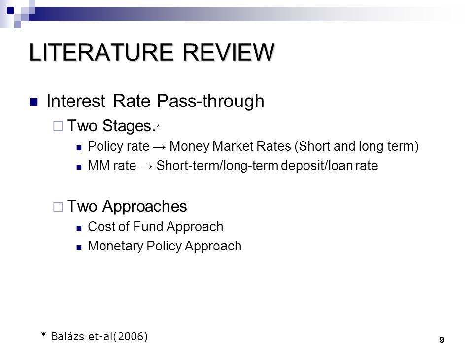 LITERATURE REVIEW Interest Rate Pass-through Two Stages.*