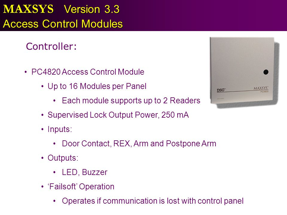 MAXSYS Version 3.3 Access Control Modules Controller: