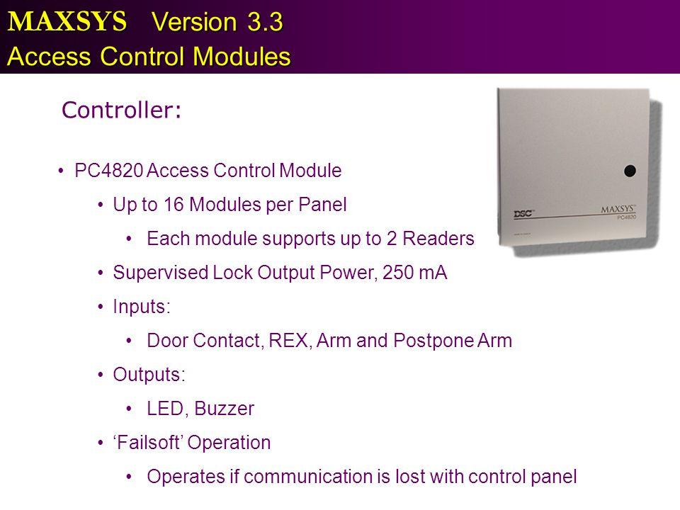 MAXSYS Version 3.3 Access Control Modules Controller: