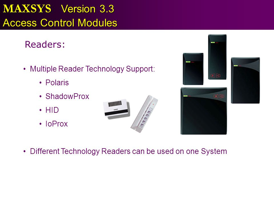 MAXSYS Version 3.3 Access Control Modules Readers: