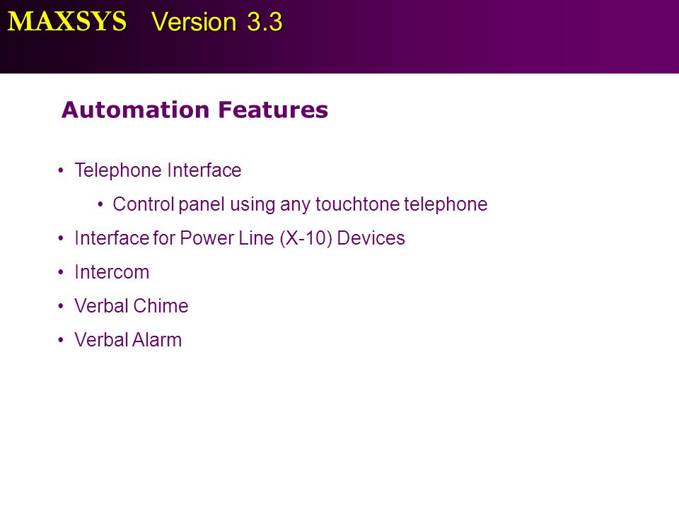 MAXSYS Version 3.3 Automation Features Telephone Interface