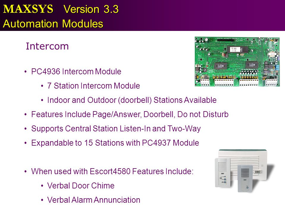MAXSYS Version 3.3 Automation Modules Intercom PC4936 Intercom Module