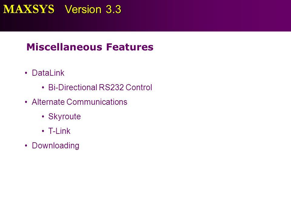 MAXSYS Version 3.3 Miscellaneous Features DataLink