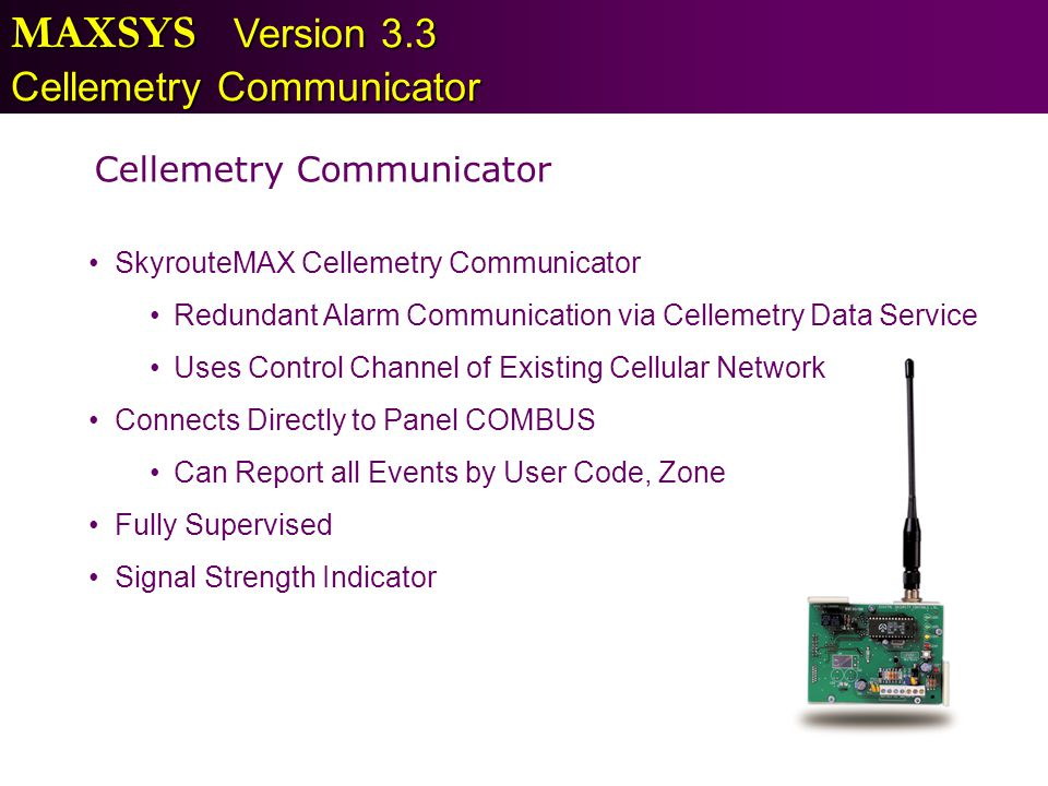 MAXSYS Version 3.3 Cellemetry Communicator Cellemetry Communicator