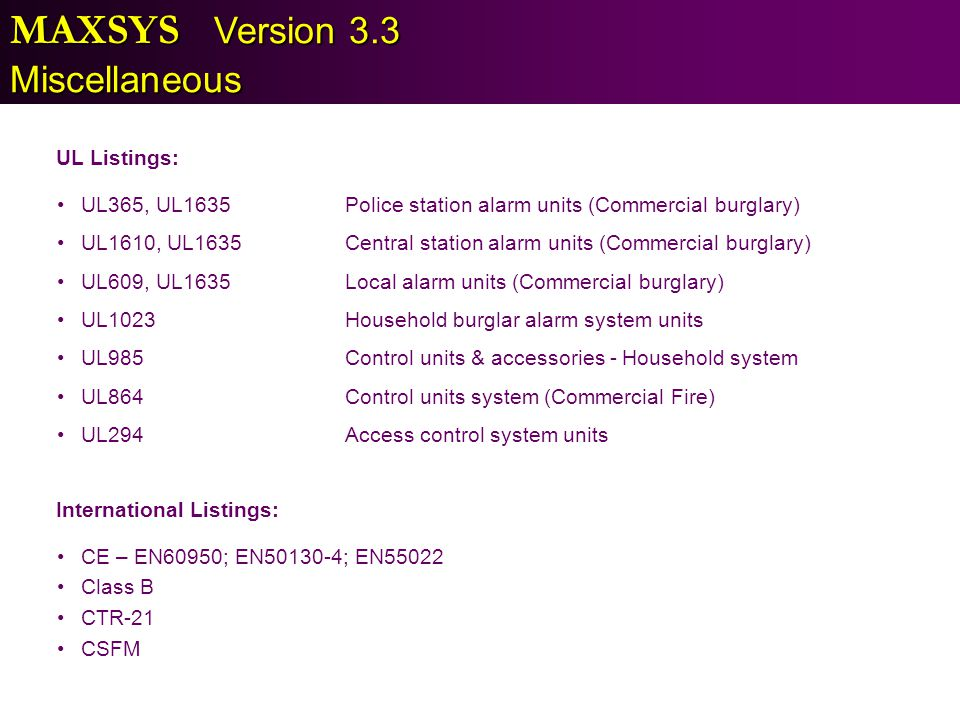 MAXSYS Version 3.3 Miscellaneous UL Listings: