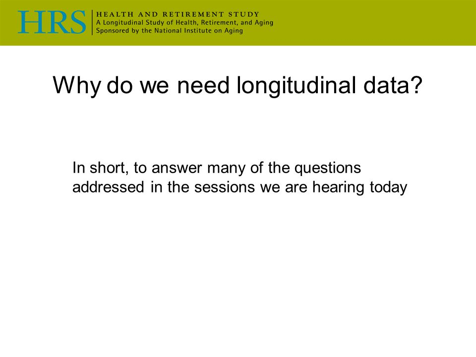 Why do we need longitudinal data