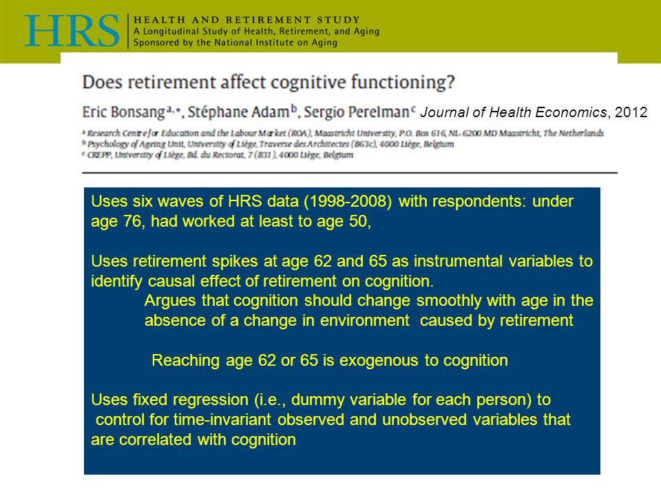Reaching age 62 or 65 is exogenous to cognition