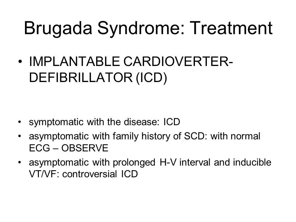Brugada Syndrome: Treatment