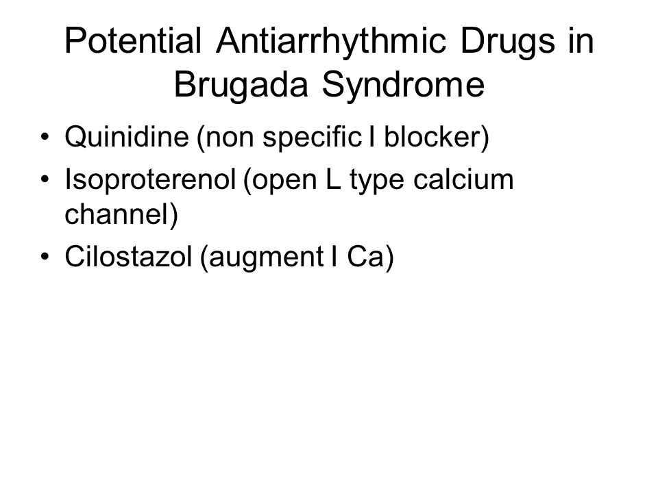 Potential Antiarrhythmic Drugs in Brugada Syndrome