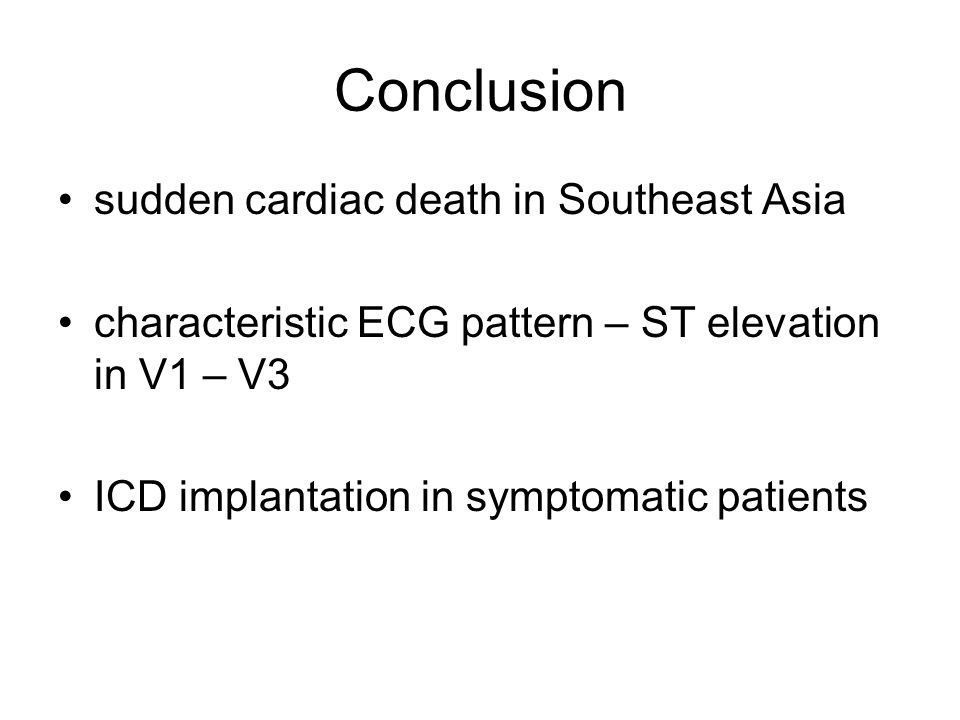 Conclusion sudden cardiac death in Southeast Asia