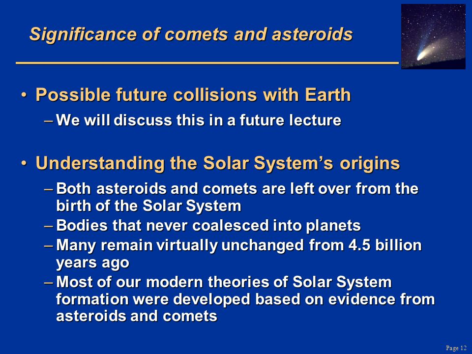 Significance of comets and asteroids