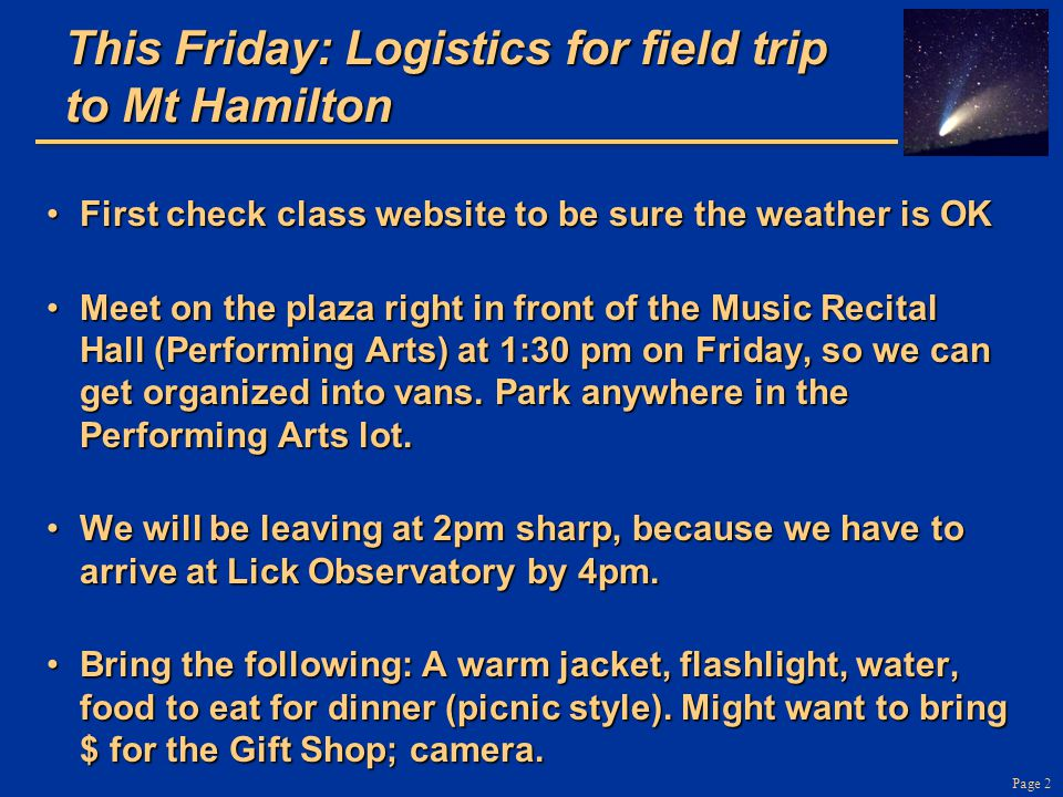 This Friday: Logistics for field trip to Mt Hamilton