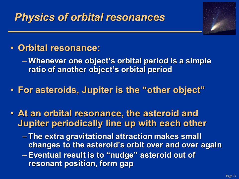Physics of orbital resonances