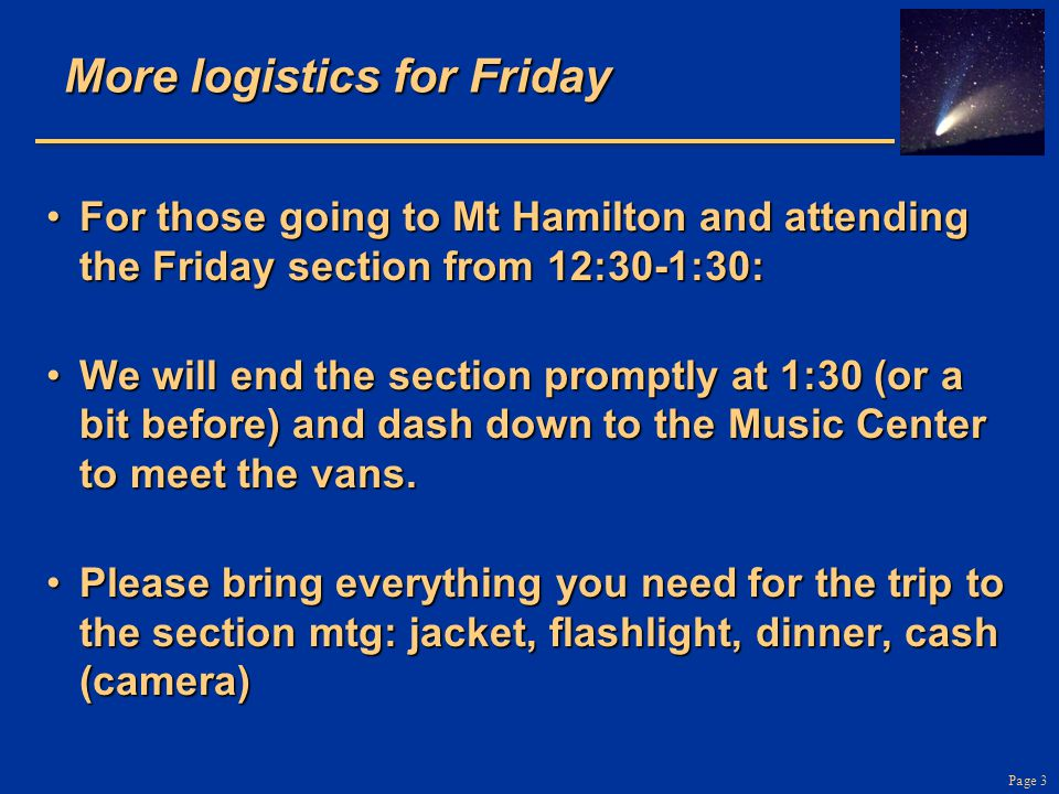 More logistics for Friday