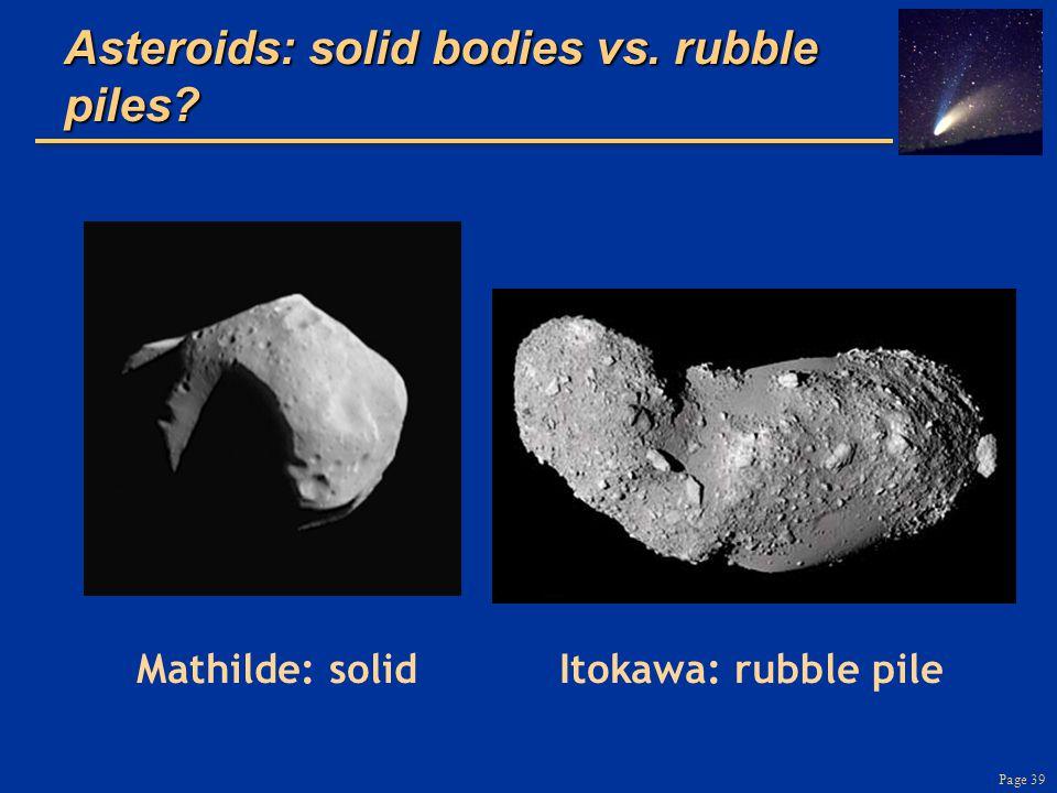 Asteroids: solid bodies vs. rubble piles