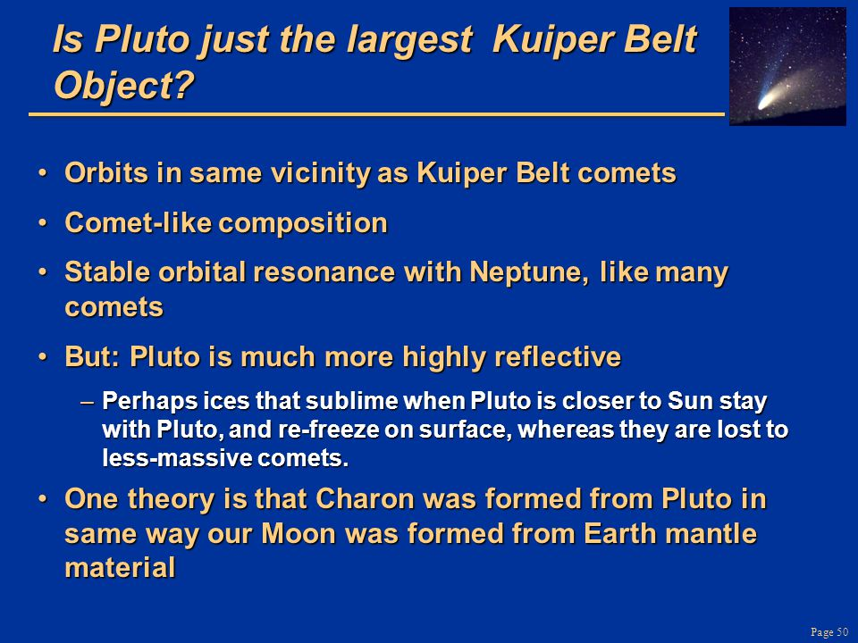 Is Pluto just the largest Kuiper Belt Object