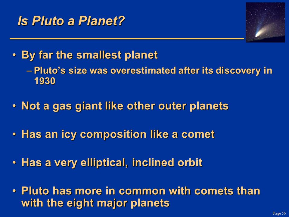 Is Pluto a Planet By far the smallest planet