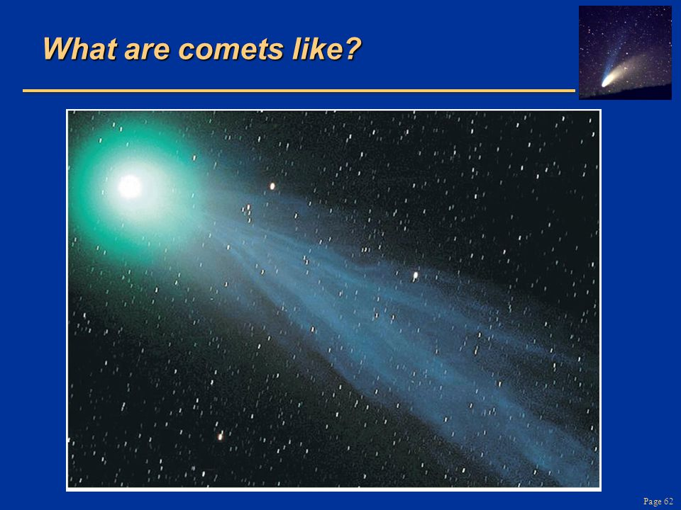 What are comets like