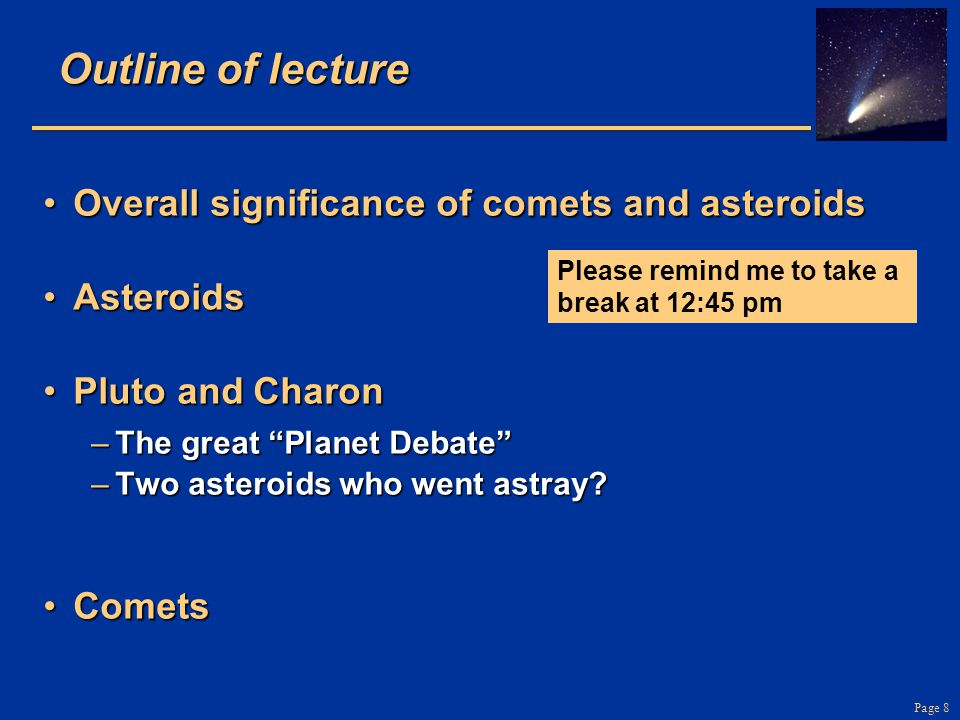 Outline of lecture Overall significance of comets and asteroids