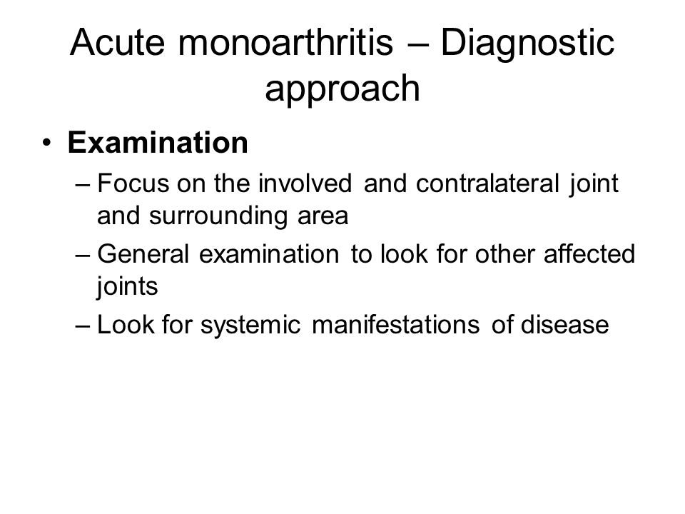 Acute monoarthritis – Diagnostic approach