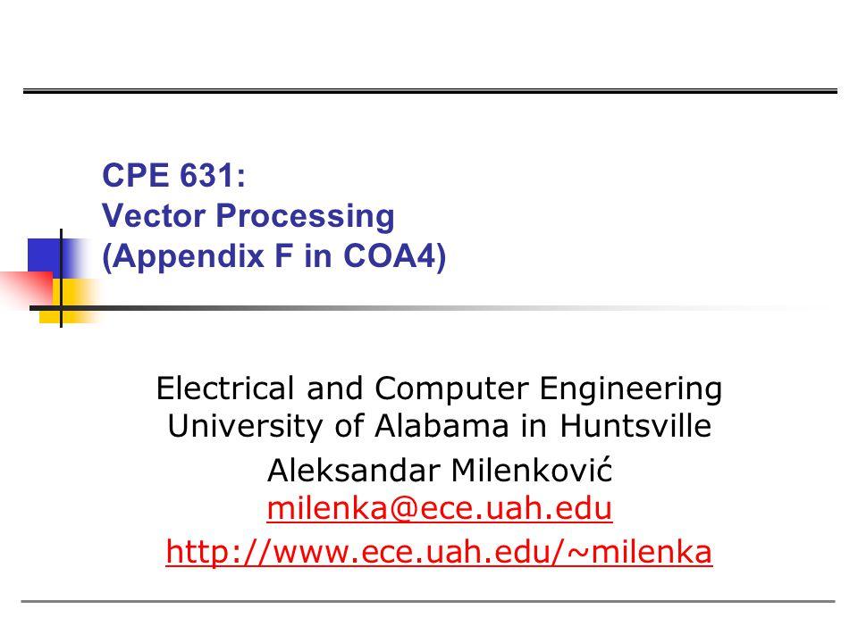 CPE 631: Vector Processing (Appendix F in COA4)