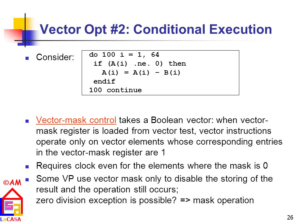 Vector Opt #2: Conditional Execution