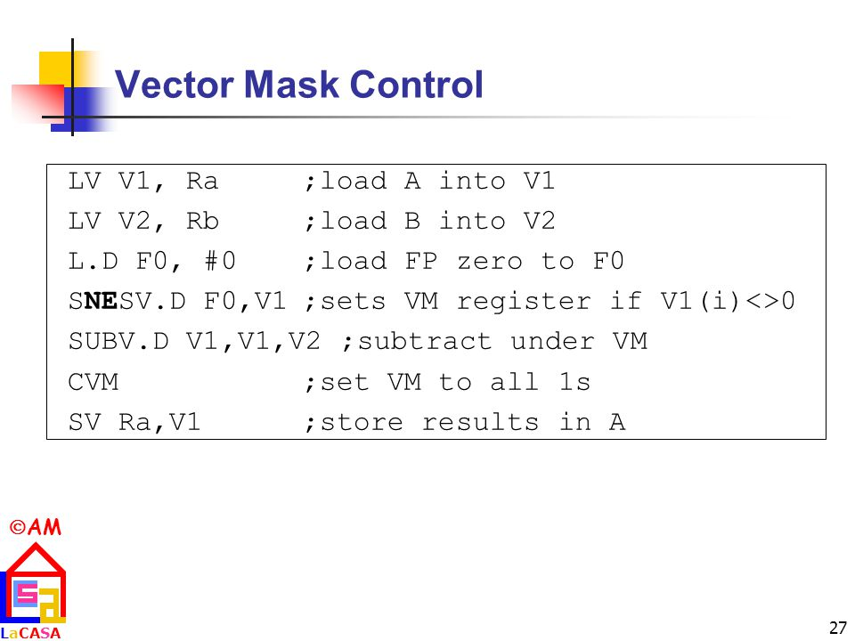 Vector Mask Control LV V1, Ra ;load A into V1