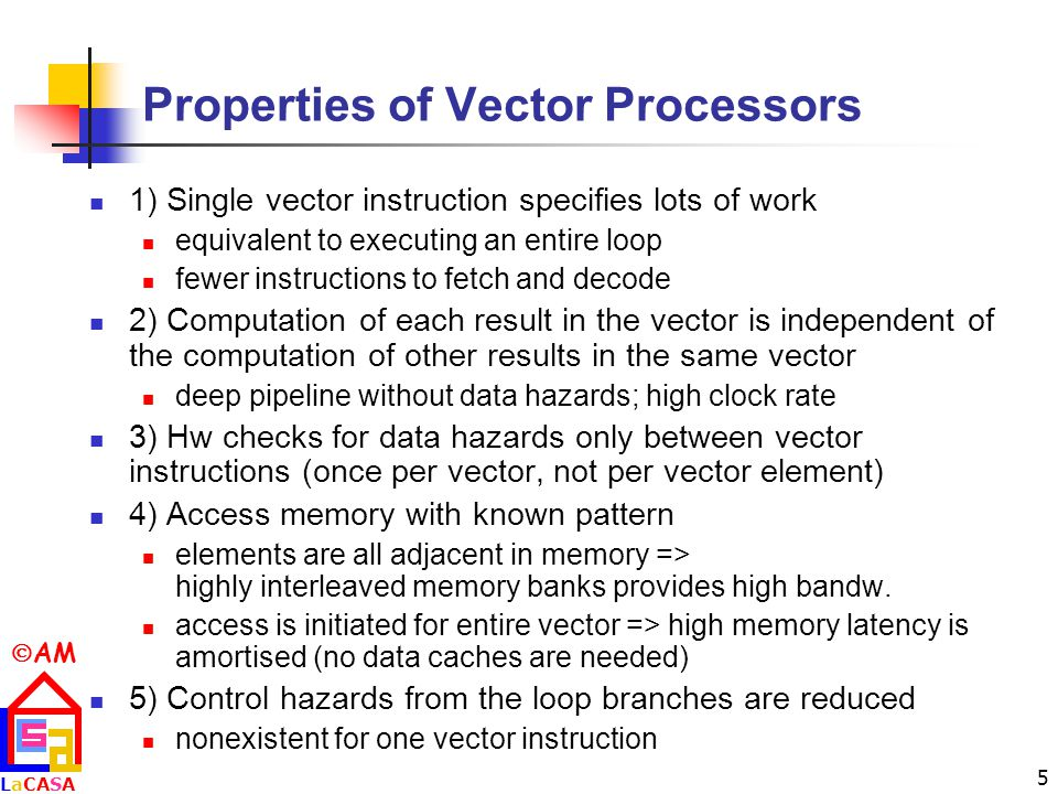 Properties of Vector Processors