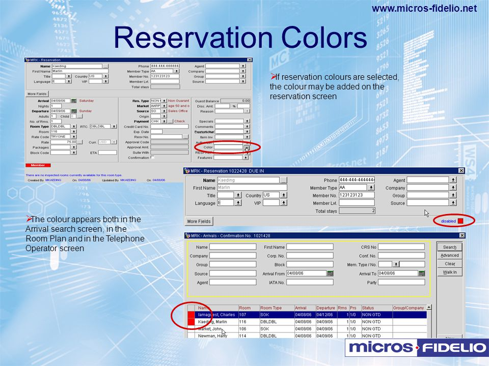 Reservation Colors If reservation colours are selected, the colour may be added on the reservation screen.