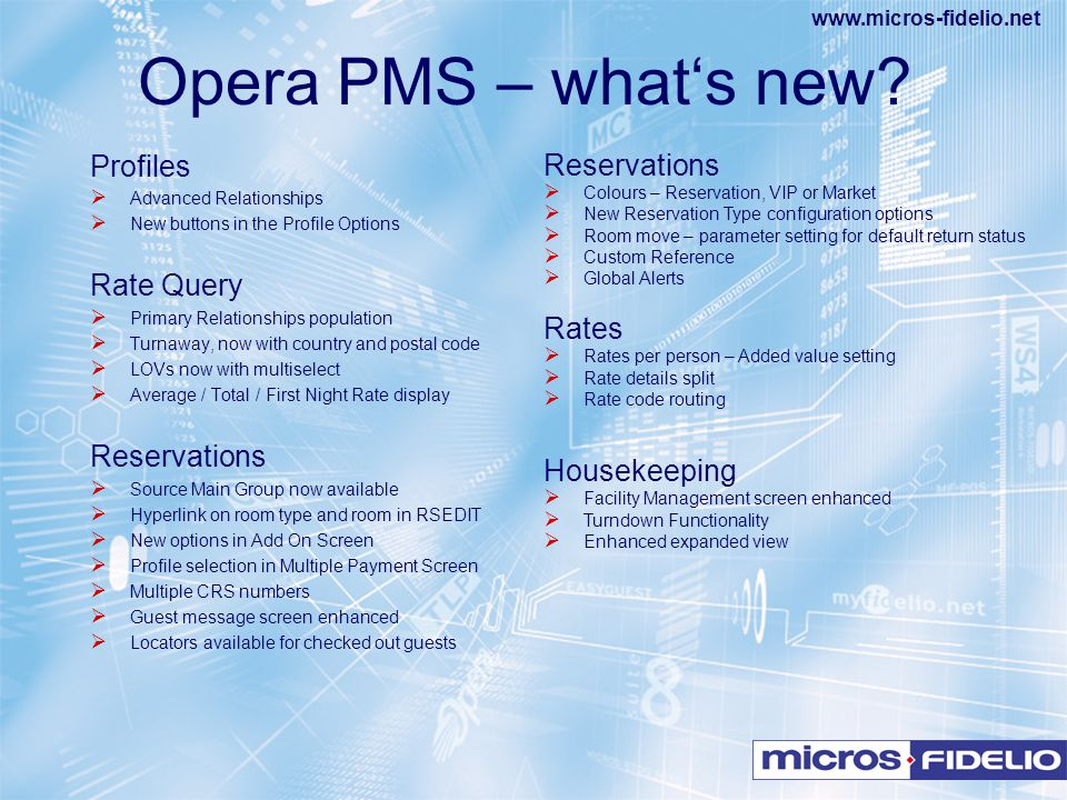 Opera PMS – what's new Profiles Reservations Rate Query Rates