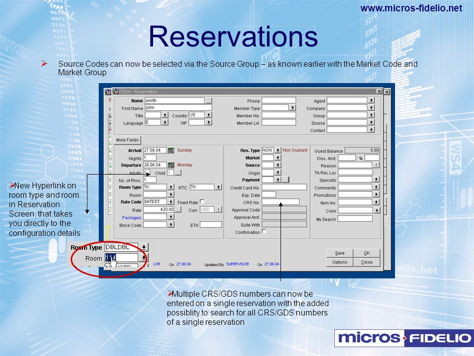 Reservations Source Codes can now be selected via the Source Group – as known earlier with the Market Code and Market Group.