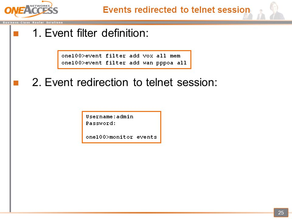 Events redirected to telnet session
