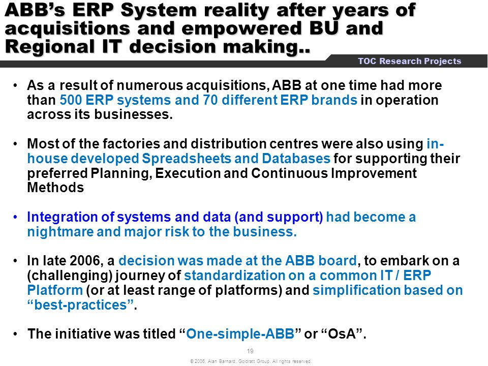 ABB's ERP System reality after years of acquisitions and empowered BU and Regional IT decision making..