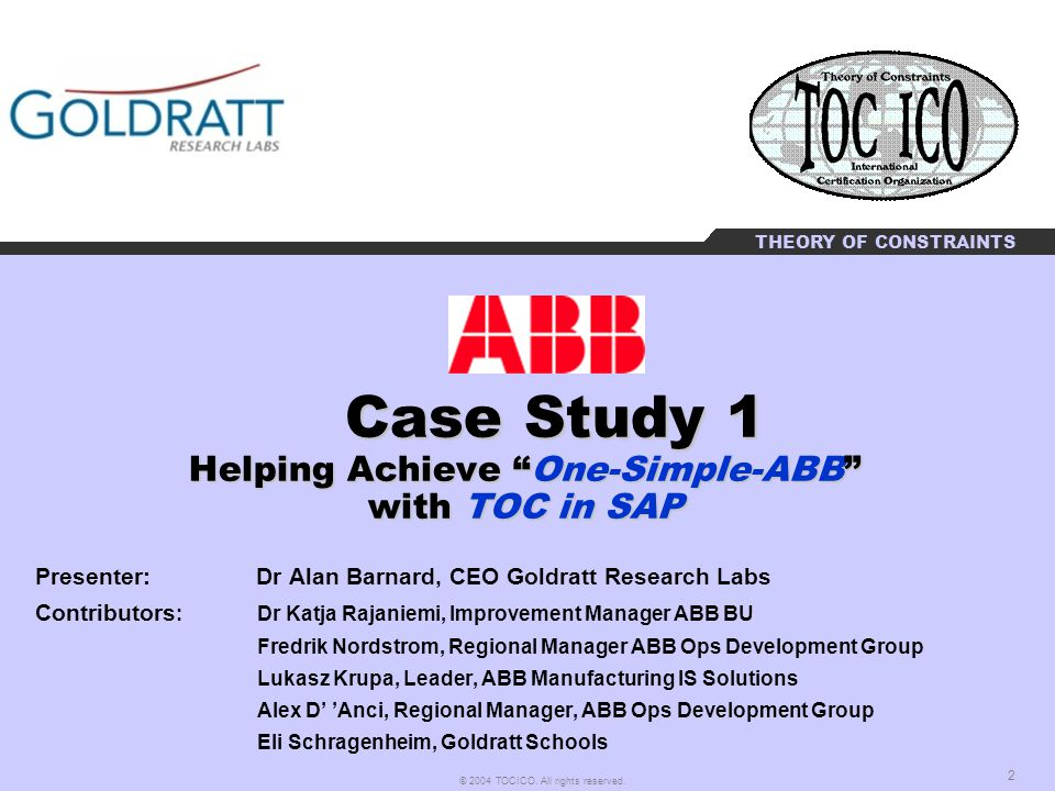 Case Study 1 Helping Achieve One-Simple-ABB with TOC in SAP