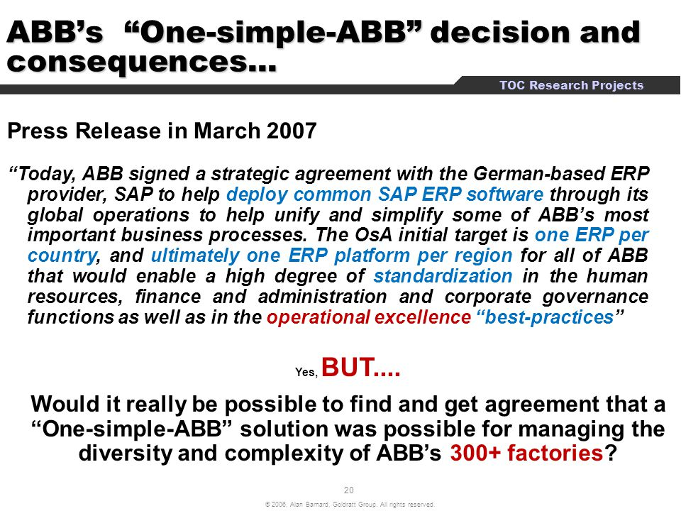 ABB's One-simple-ABB decision and consequences...