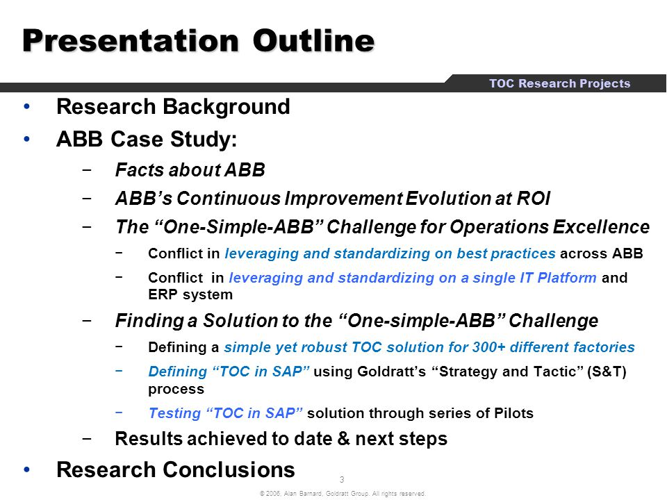 Presentation Outline Research Background ABB Case Study: